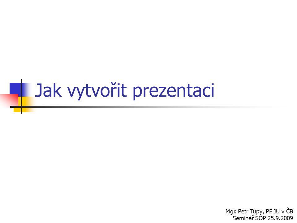 Jak vytvořit prezentaci