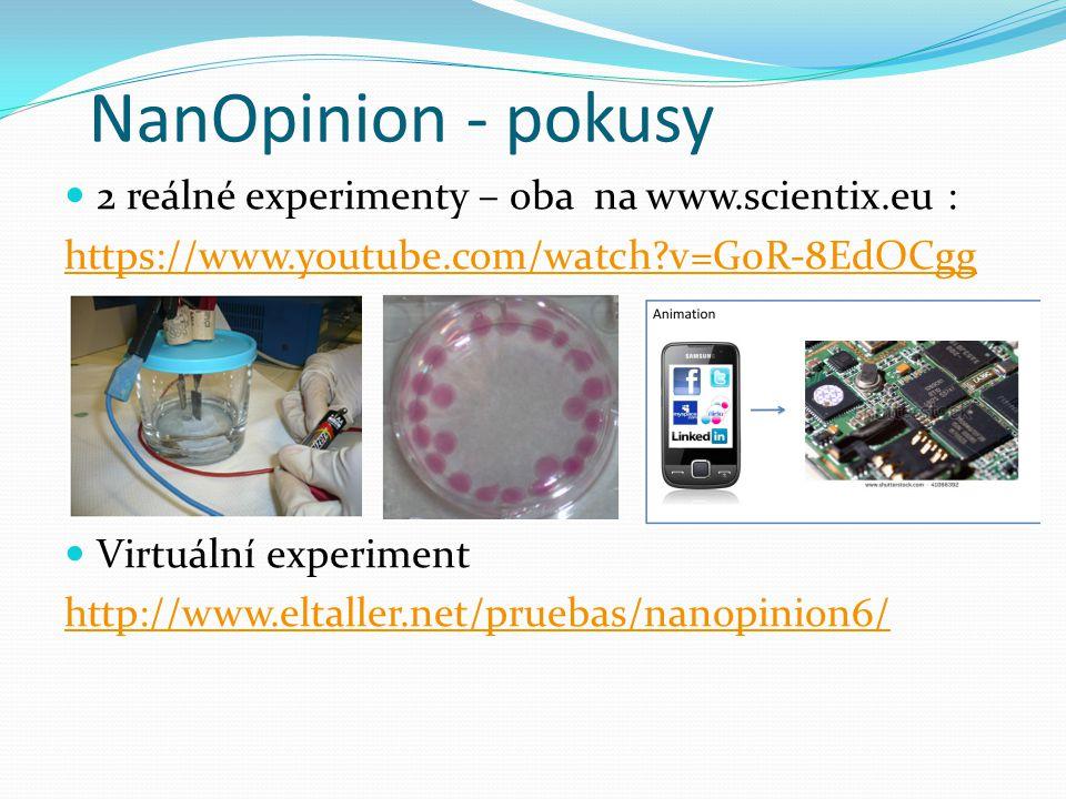 NanOpinion - pokusy 2 reálné experimenty – oba na www.scientix.eu :
