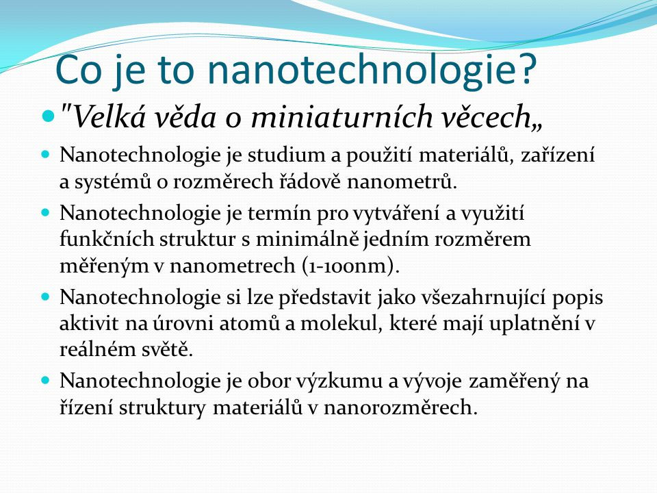 Co je to nanotechnologie