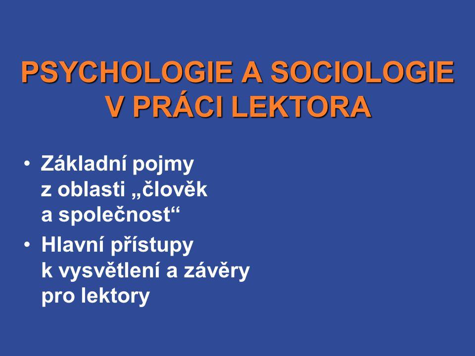 PSYCHOLOGIE A SOCIOLOGIE V PRÁCI LEKTORA