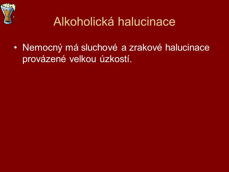 Alkoholická halucinace