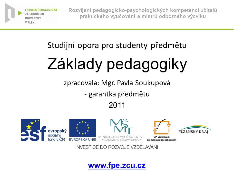 Základy pedagogiky Studijní opora pro studenty předmětu