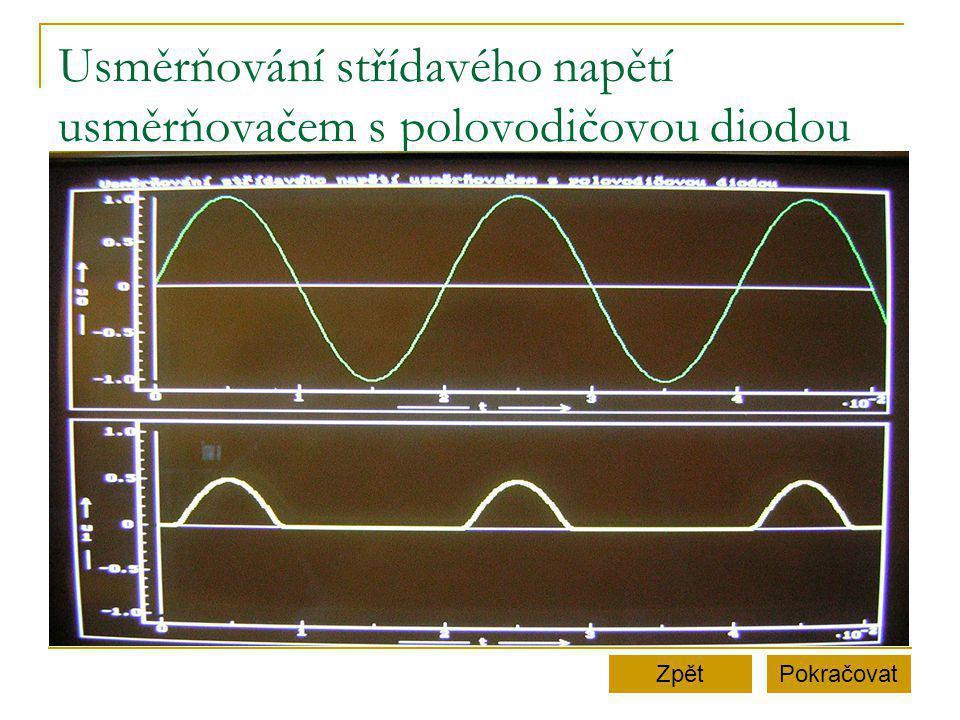 Usměrňování střídavého napětí usměrňovačem s polovodičovou diodou