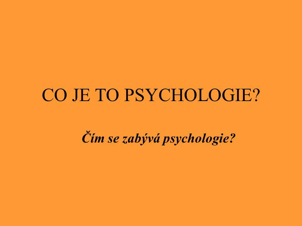 Čím se zabývá psychologie