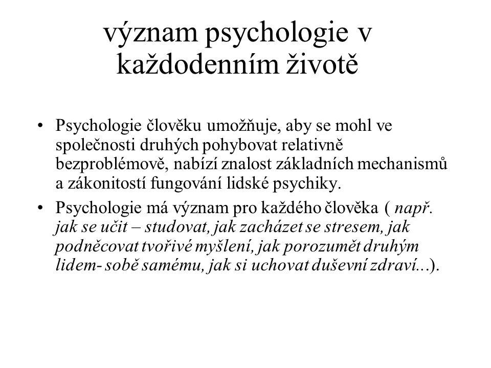 význam psychologie v každodenním životě