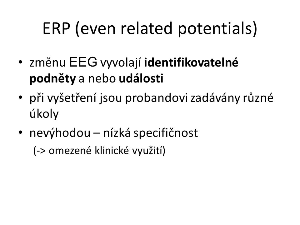 ERP (even related potentials)