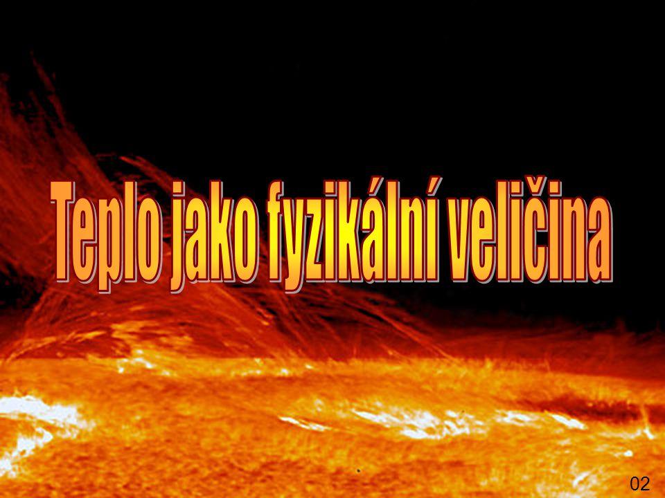 Teplo jako fyzikální veličina
