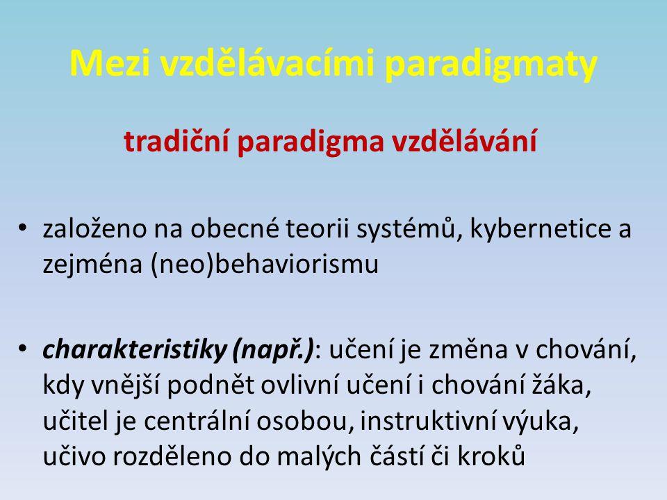 Mezi vzdělávacími paradigmaty