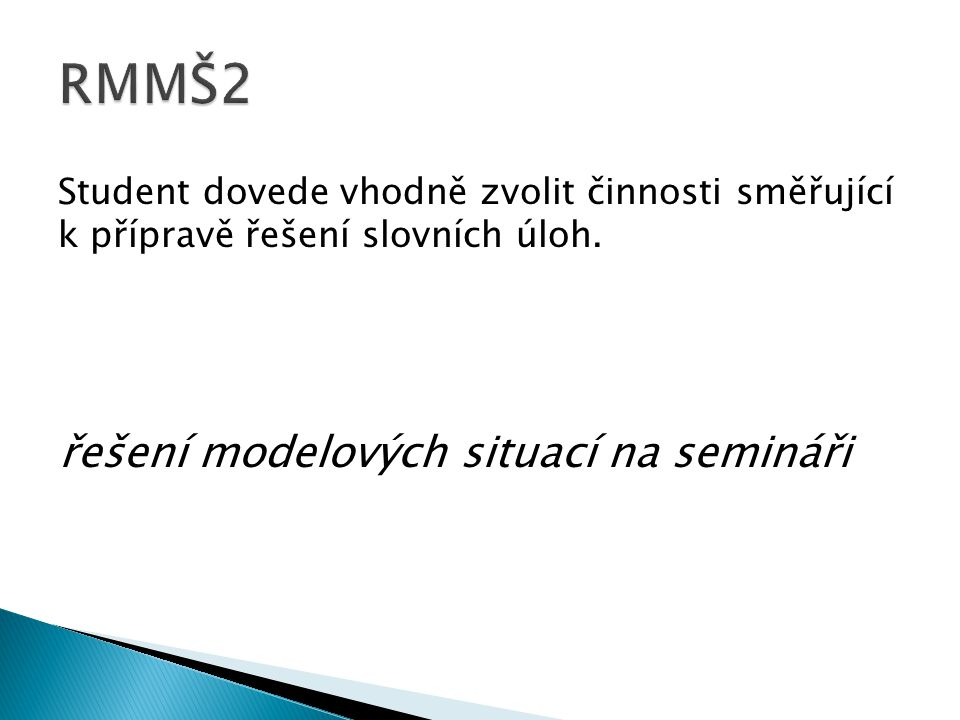 RMMŠ2 řešení modelových situací na semináři