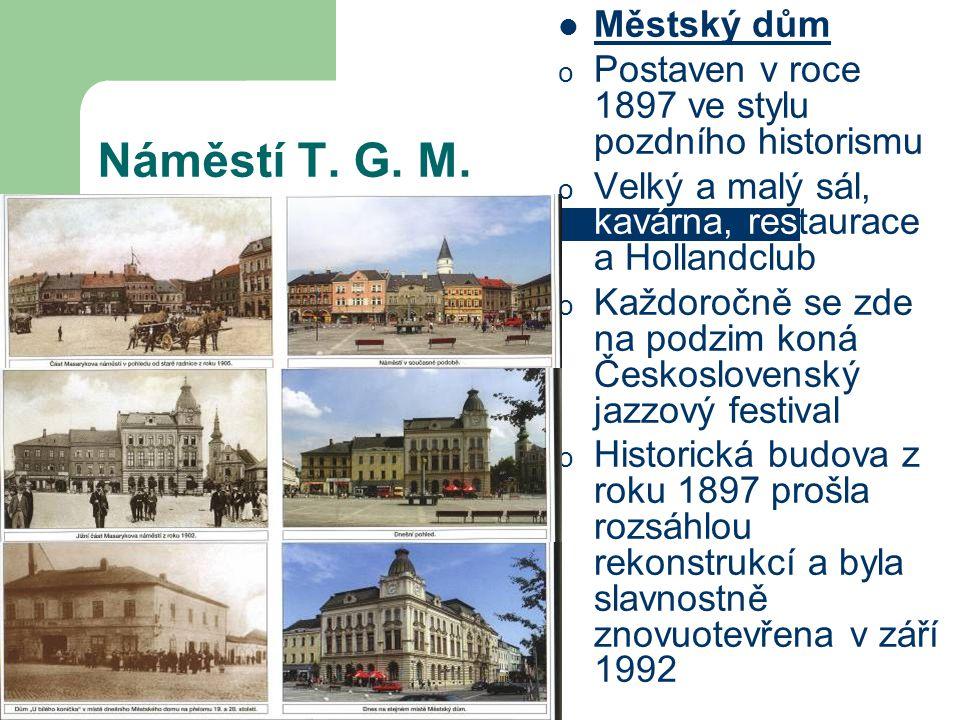 Náměstí T. G. M. Městský dům