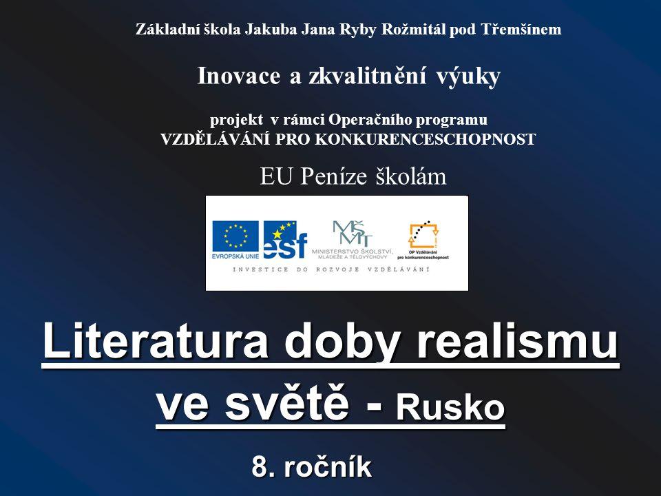 Literatura doby realismu ve světě - Rusko