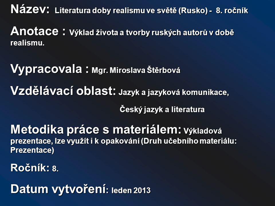 Název: Literatura doby realismu ve světě (Rusko) - 8. ročník