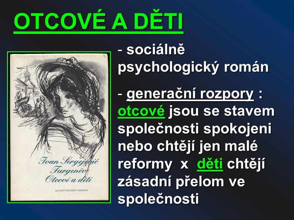 OTCOVÉ A DĚTI sociálně psychologický román