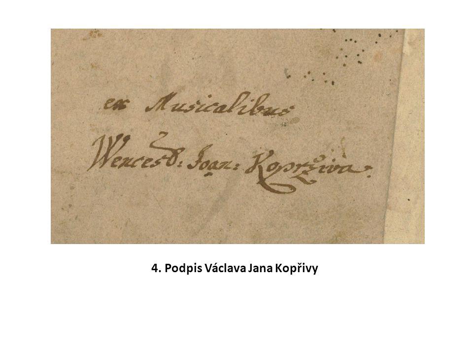 4. Podpis Václava Jana Kopřivy
