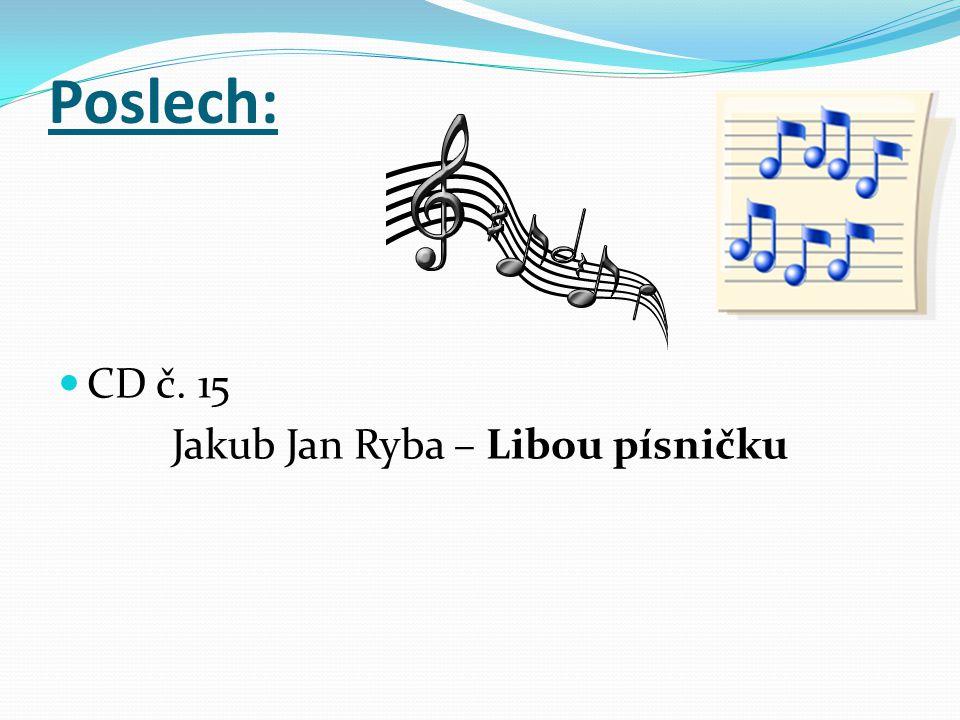 Jakub Jan Ryba – Libou písničku