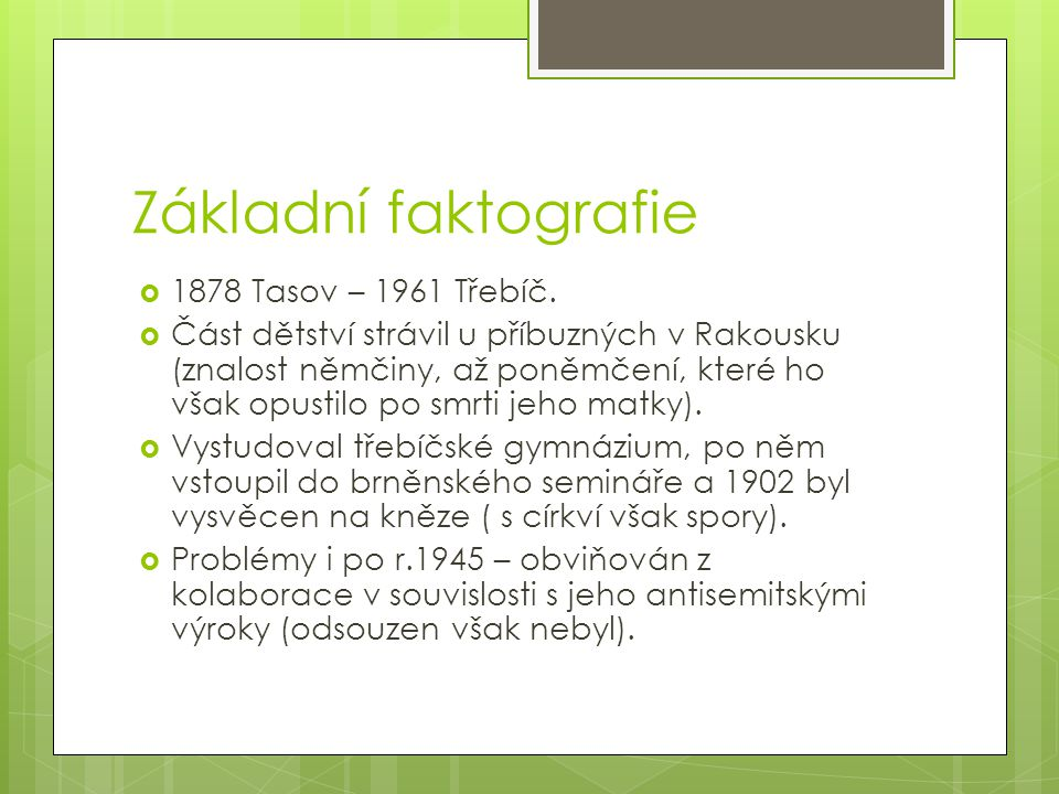 Základní faktografie 1878 Tasov – 1961 Třebíč.