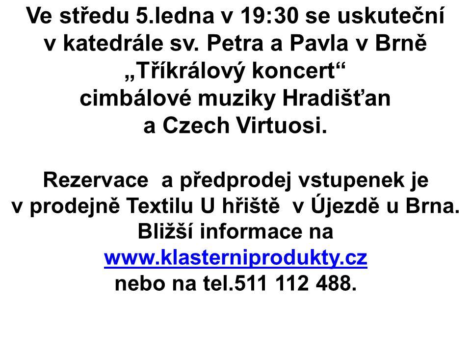 cimbálové muziky Hradišťan a Czech Virtuosi.