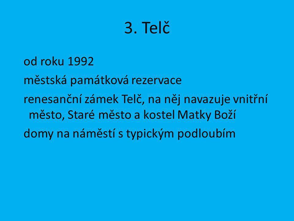 3. Telč