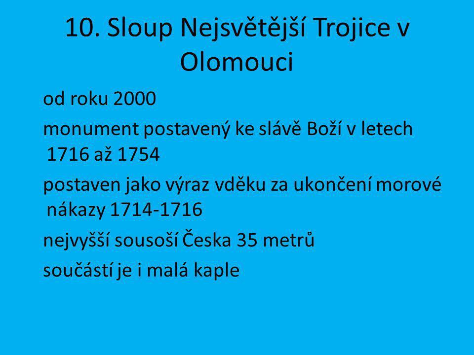 10. Sloup Nejsvětější Trojice v Olomouci