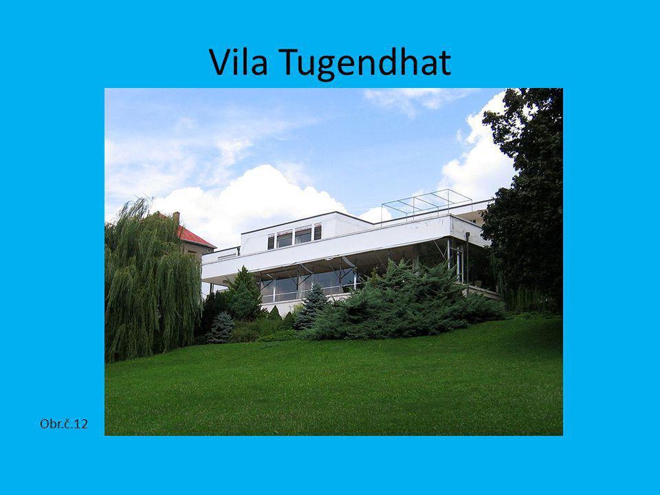 Vila Tugendhat Obr.č.12