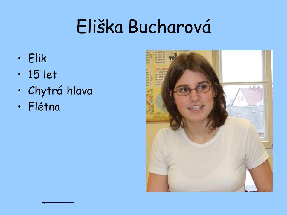 Eliška Bucharová Elik 15 let Chytrá hlava Flétna