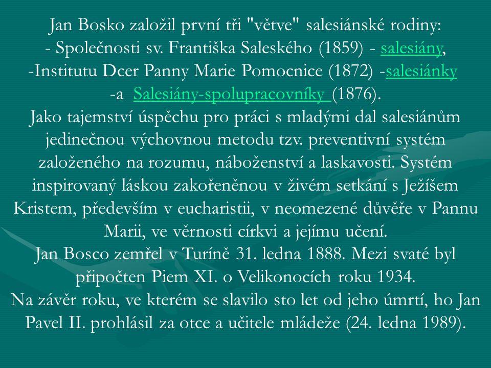 Jan Bosko založil první tři větve salesiánské rodiny:
