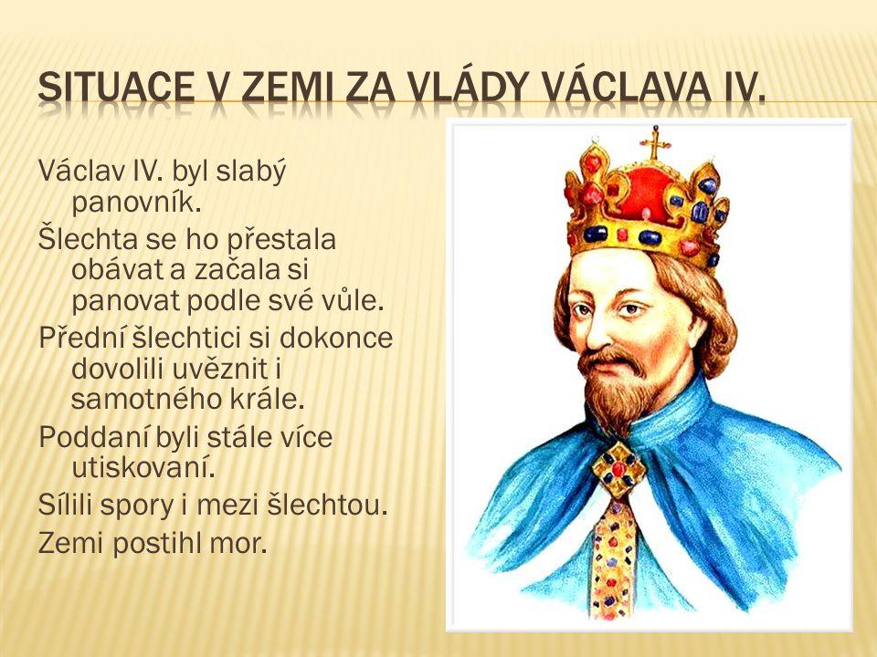 Situace v zemi za vlády Václava IV.