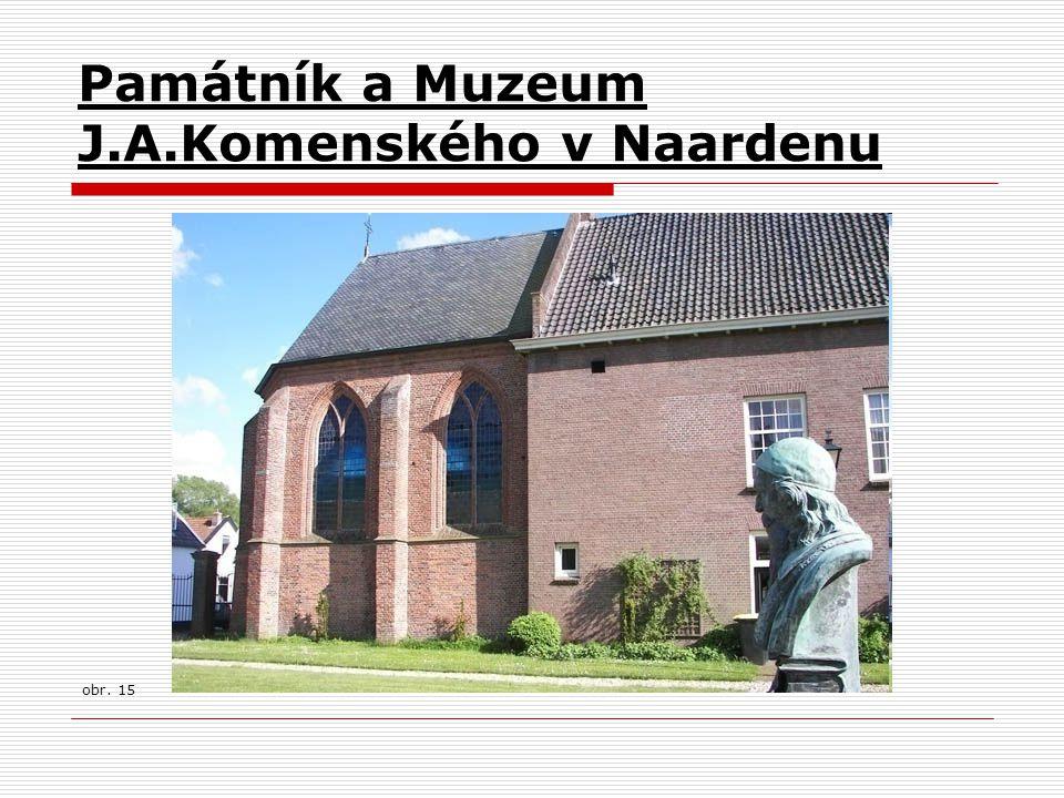Památník a Muzeum J.A.Komenského v Naardenu