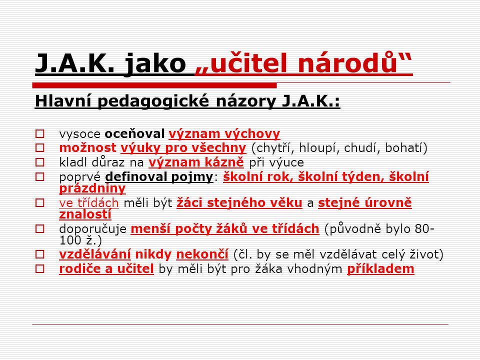 """J.A.K. jako """"učitel národů"""