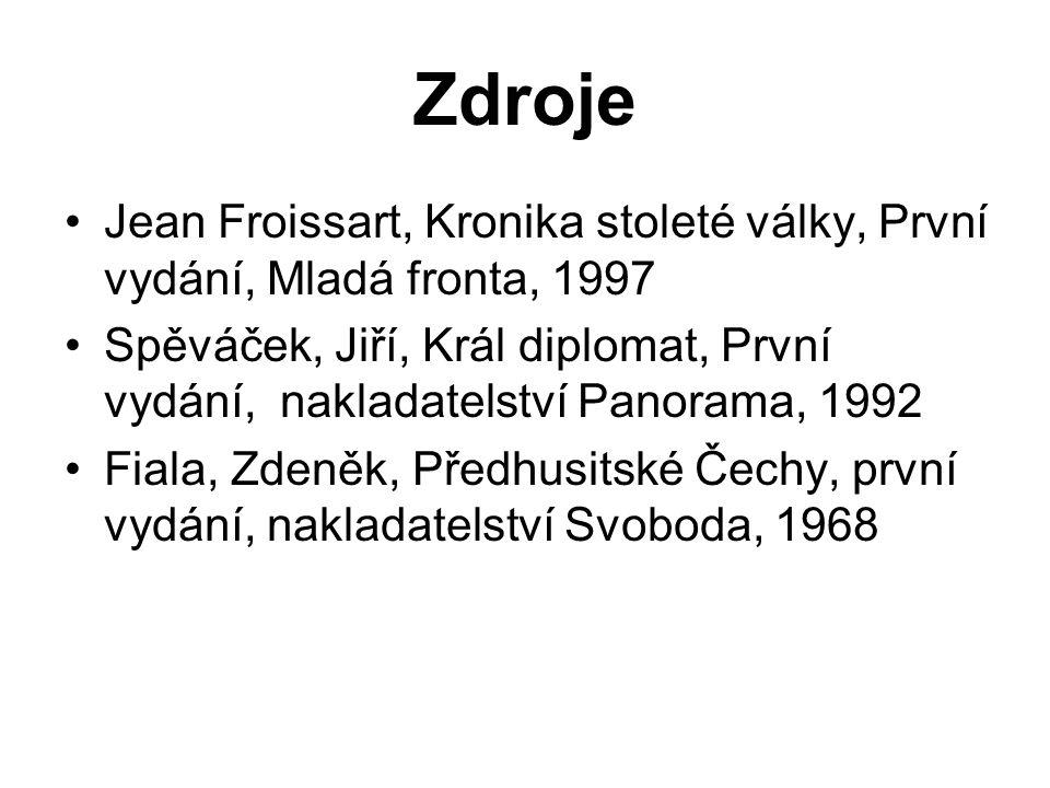 Zdroje Jean Froissart, Kronika stoleté války, První vydání, Mladá fronta, 1997.
