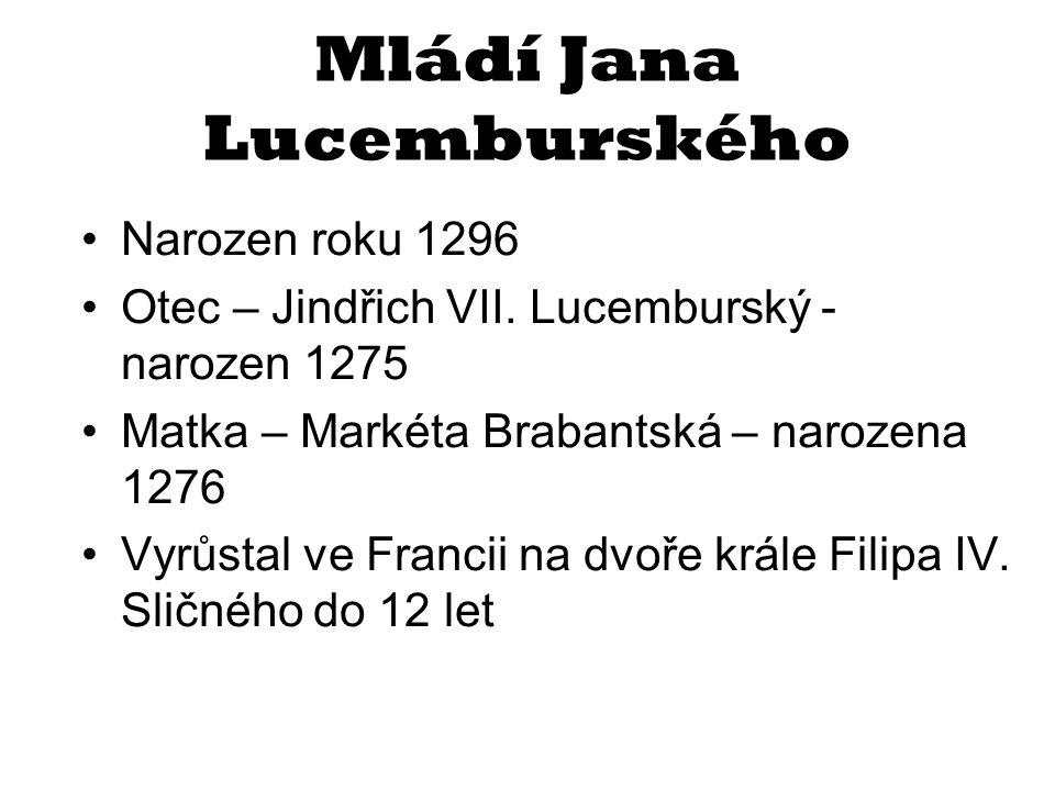 Mládí Jana Lucemburského