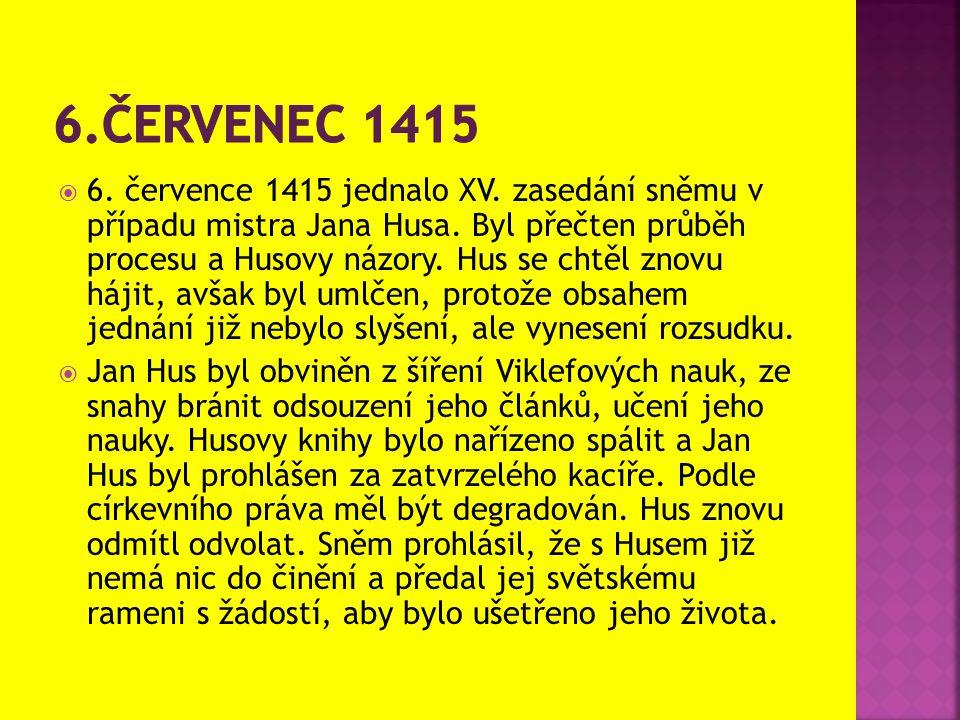 6.Červenec 1415