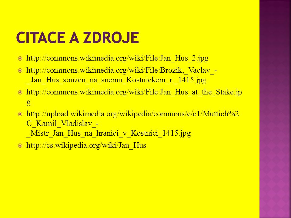 Citace a zdroje http://commons.wikimedia.org/wiki/File:Jan_Hus_2.jpg