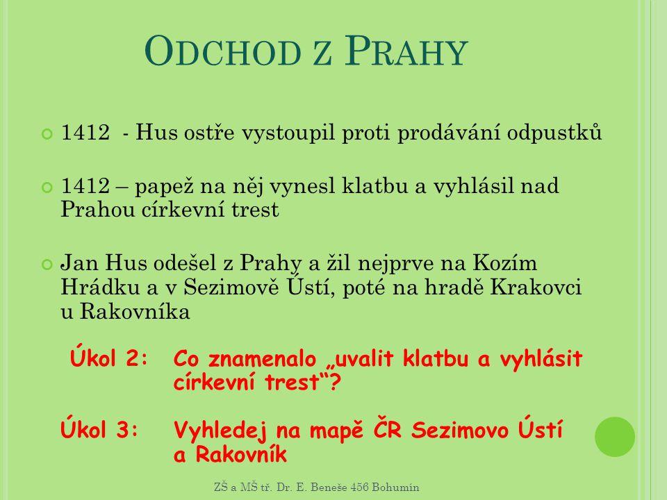 Odchod z Prahy 1412 - Hus ostře vystoupil proti prodávání odpustků