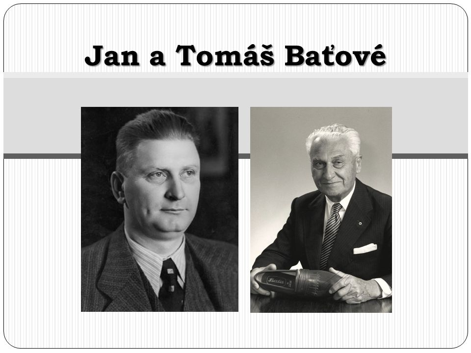 Jan a Tomáš Baťové