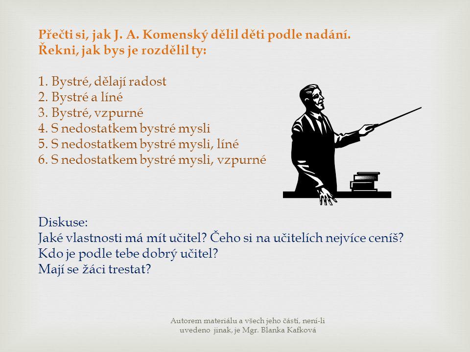 Přečti si, jak J. A. Komenský dělil děti podle nadání.