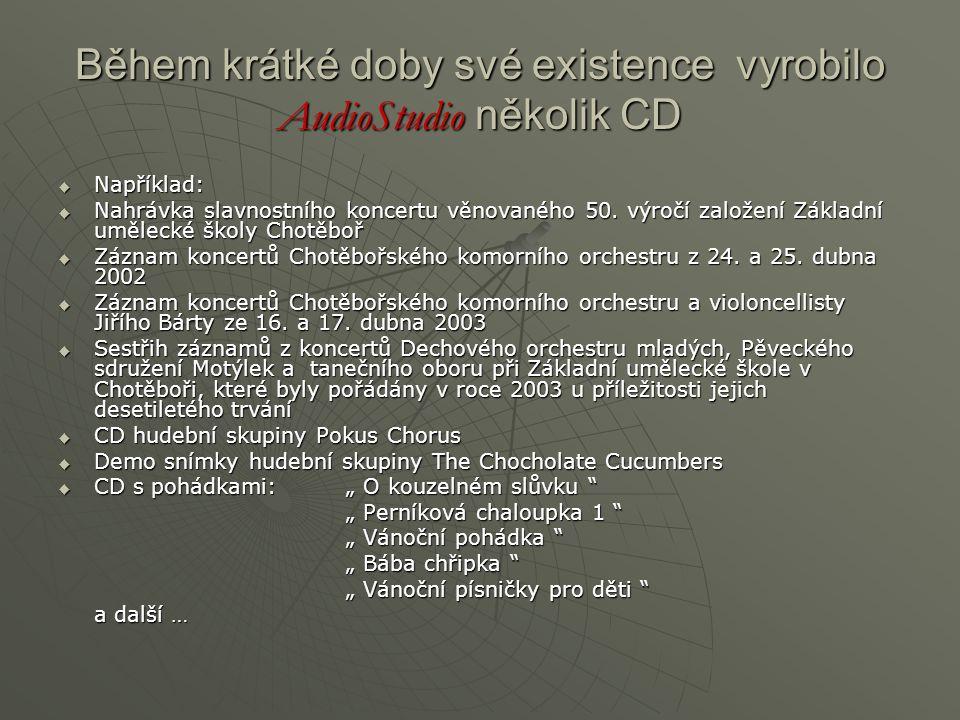 Během krátké doby své existence vyrobilo AudioStudio několik CD