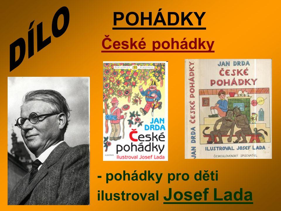 DÍLO POHÁDKY České pohádky - pohádky pro děti ilustroval Josef Lada