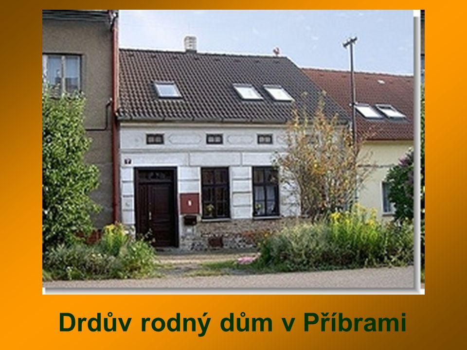 Drdův rodný dům v Příbrami