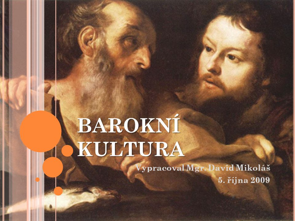 Vypracoval Mgr. David Mikoláš 5. října 2009