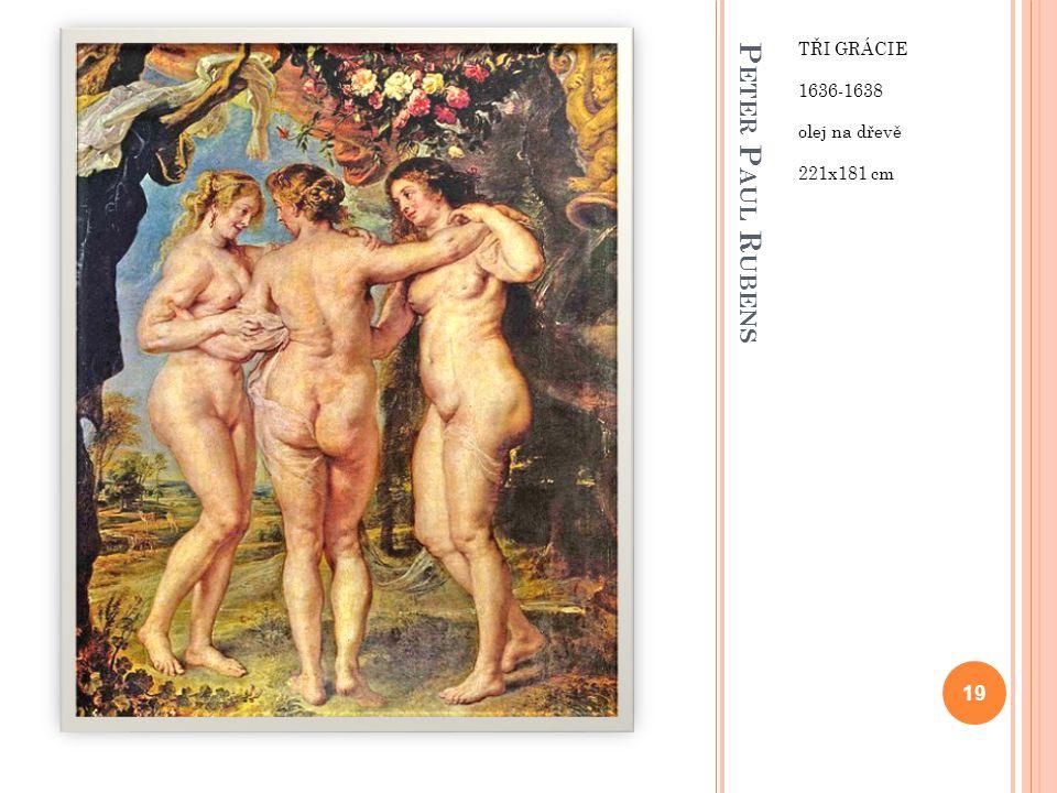 Tři Grácie 1636-1638 olej na dřevě 221x181 cm Peter Paul Rubens