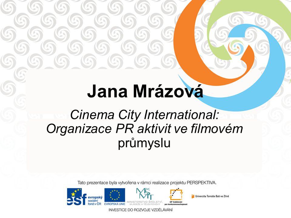 Cinema City International: Organizace PR aktivit ve filmovém průmyslu
