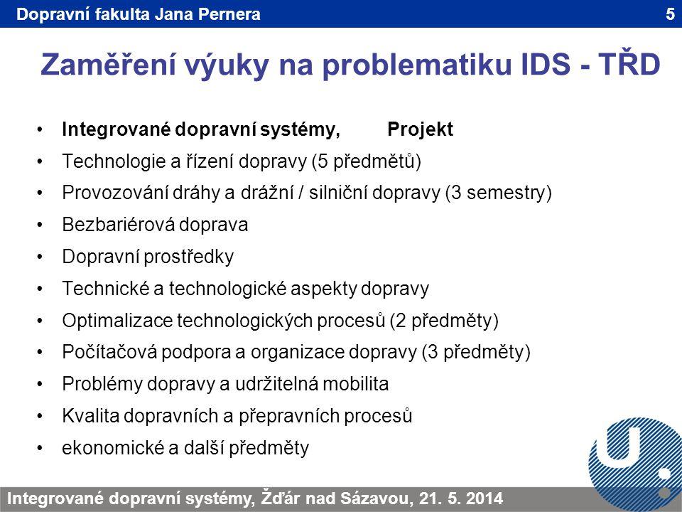 Zaměření výuky na problematiku IDS - TŘD