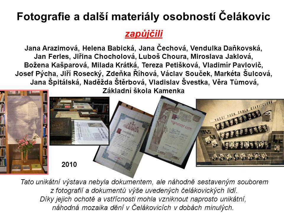 Fotografie a další materiály osobností Čelákovic