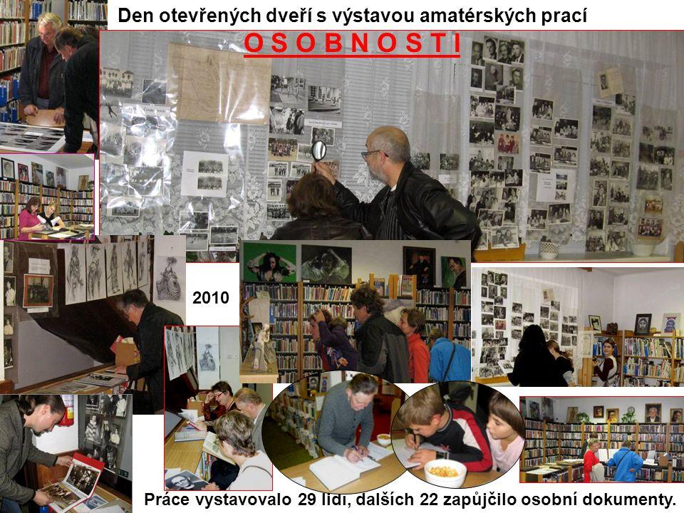 Den otevřených dveří s výstavou amatérských prací O S O B N O S T I