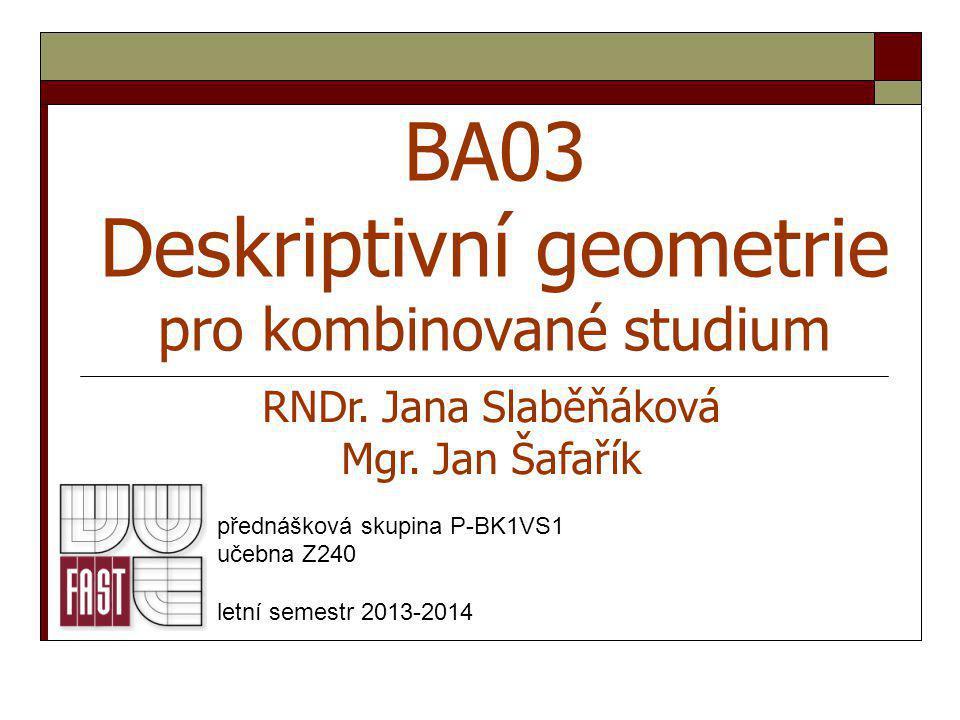 BA03 Deskriptivní geometrie pro kombinované studium