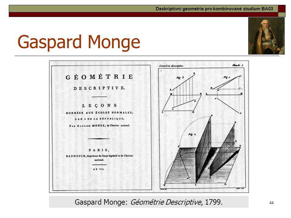 Gaspard Monge: Géométrie Descriptive, 1799.