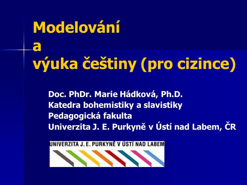 Modelování a výuka češtiny (pro cizince)