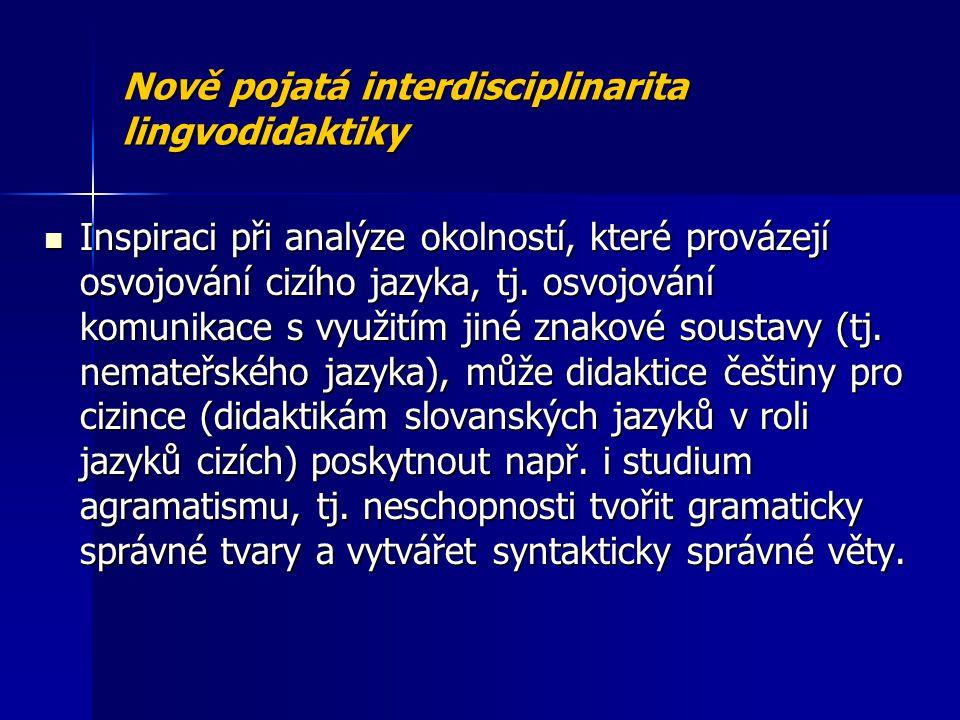 Nově pojatá interdisciplinarita lingvodidaktiky