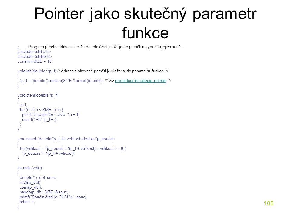 Pointer jako skutečný parametr funkce